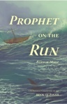 Prophet On The Run by Baruch Maoz