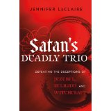 Satans deadly trio