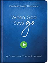 a when god says go